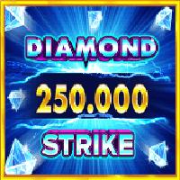 다이아몬드 스트라이크 250,000